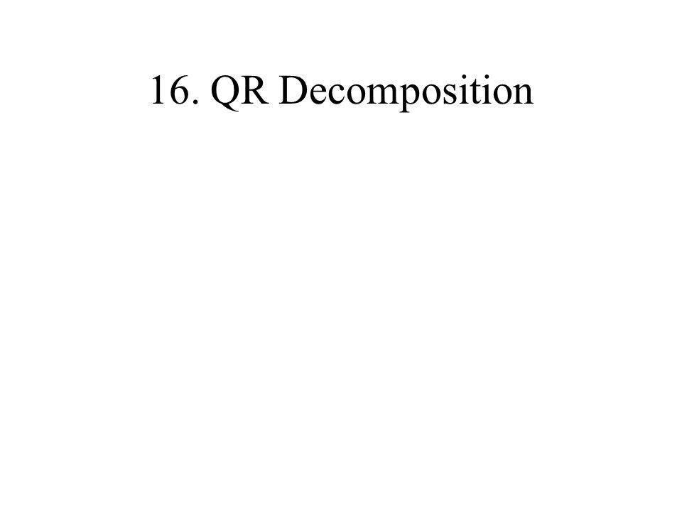 16. QR Decomposition