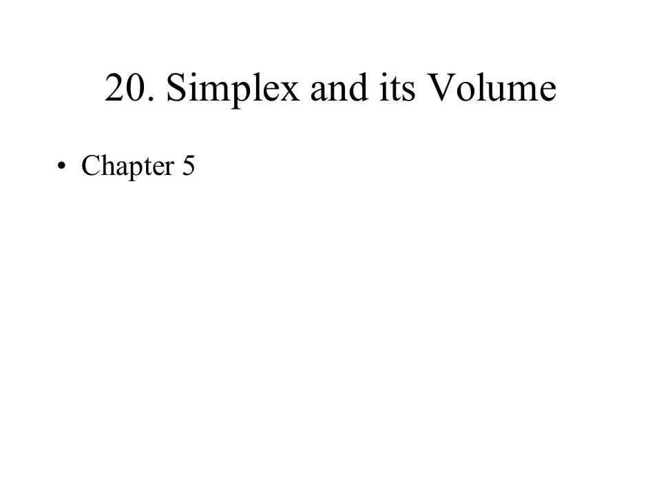 20. Simplex and its Volume Chapter 5