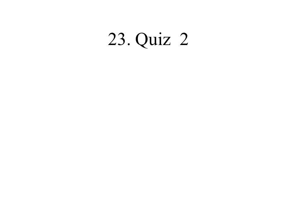 23. Quiz 2