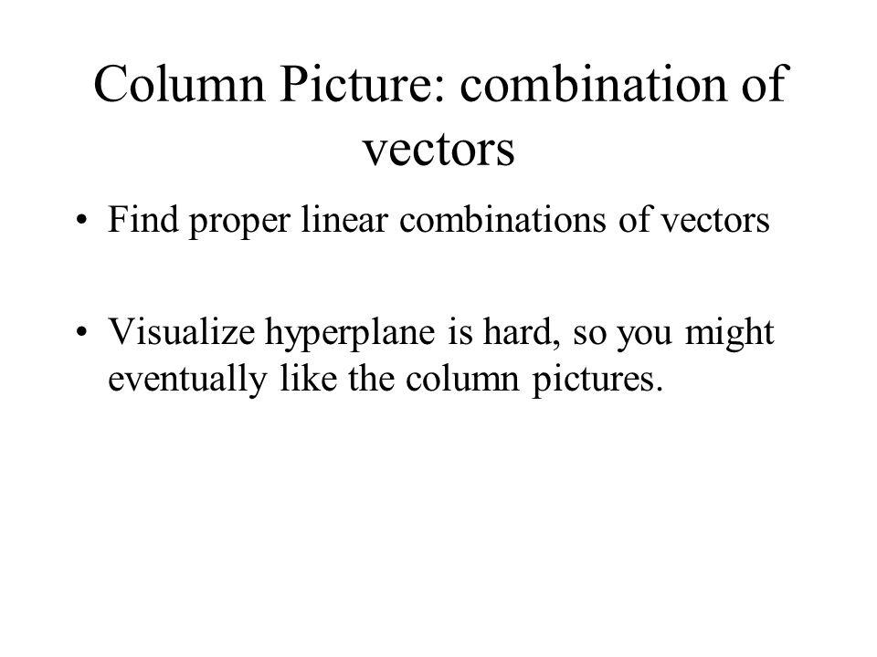 Column Picture: combination of vectors