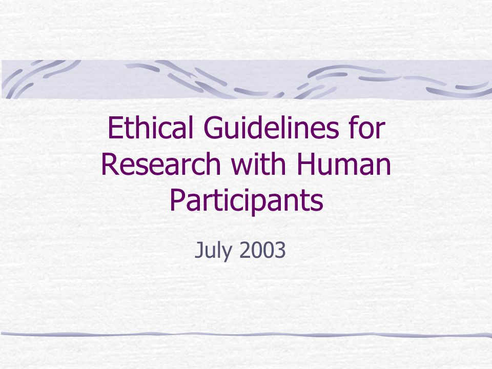 Ethical Guidelines for Research with Human Participants