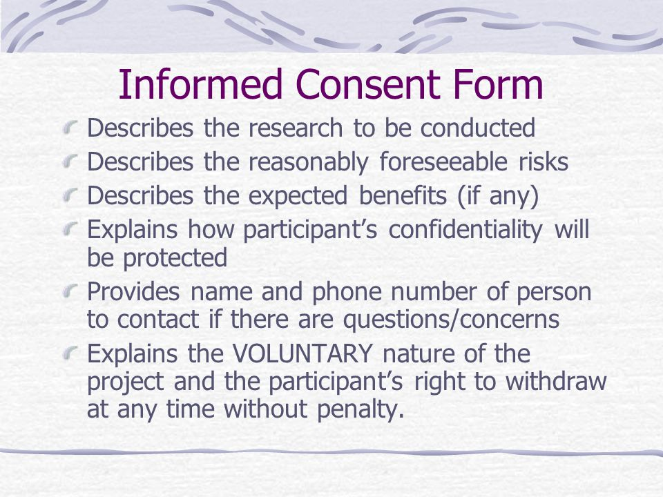 Informed Consent Form Describes the research to be conducted