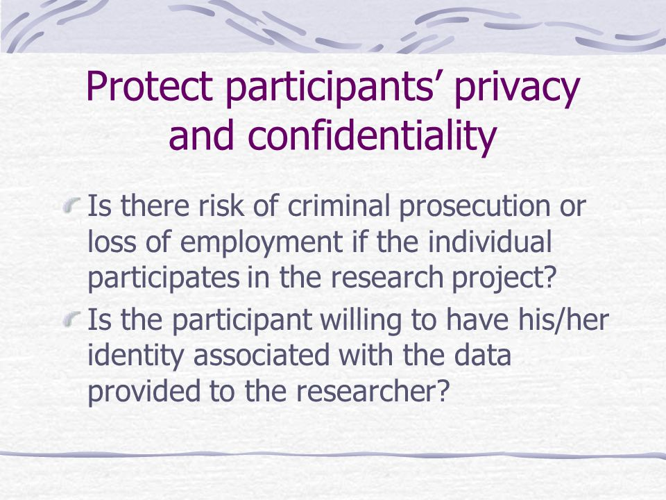 Protect participants' privacy and confidentiality