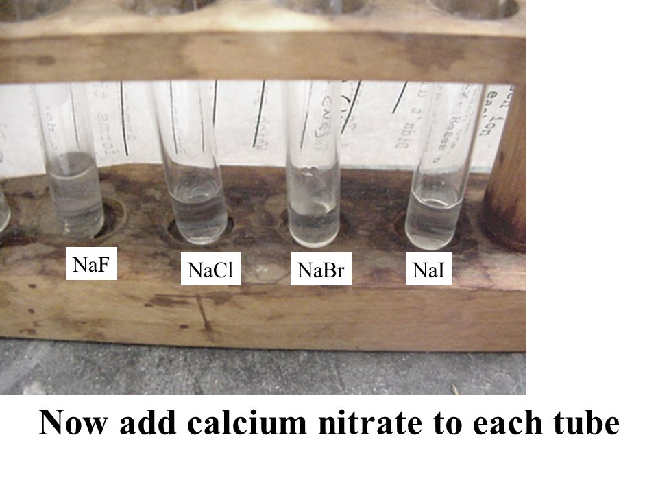 Now add calcium nitrate to each tube