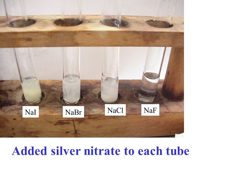 Added silver nitrate to each tube