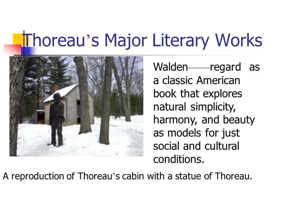 the beauty of simplicity in walden a book by henry david thoreau Learn henry david thoreau walden with free interactive flashcards choose from 433 different sets of henry david thoreau walden flashcards on quizlet.