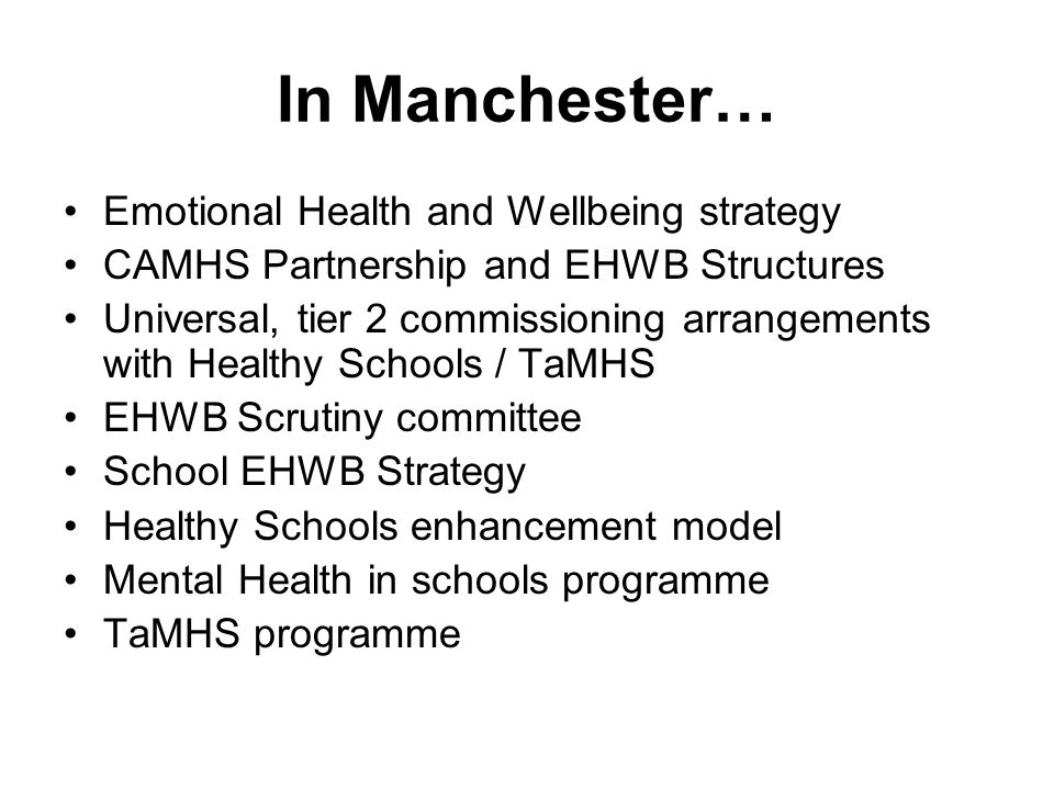 In Manchester… Emotional Health and Wellbeing strategy