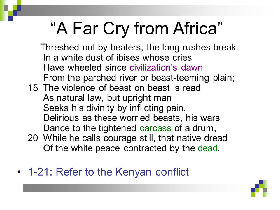a far cry from africa Far cry 2 (frequently  various countries of africa,  the games in the franchise while far cry was very fictional far cry 2's story is heavily inspired by.