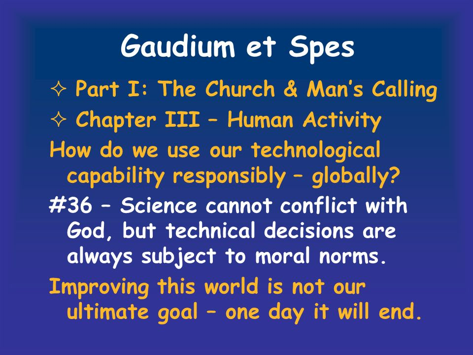 Gaudium et Spes Part I: The Church & Man's Calling