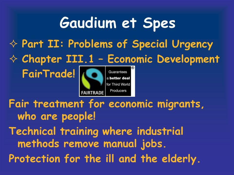 Gaudium et Spes Part II: Problems of Special Urgency