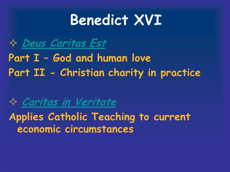 Benedict XVI Deus Caritas Est Part I – God and human love