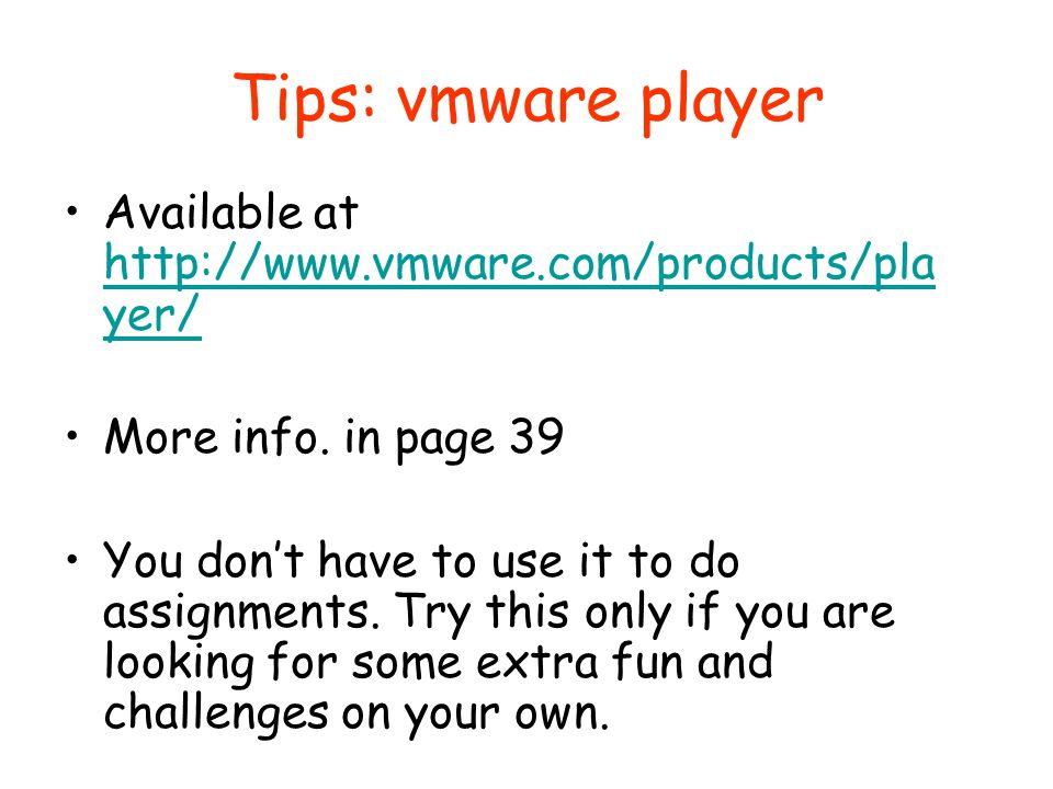 Tips: vmware player Available at   More info. in page 39.