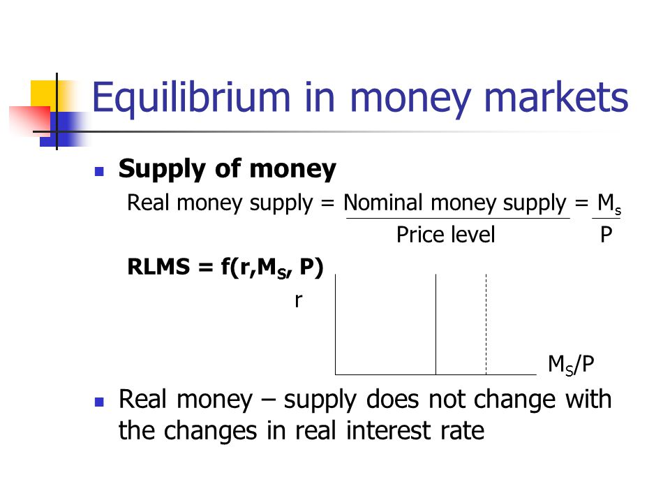 Equilibrium in money markets