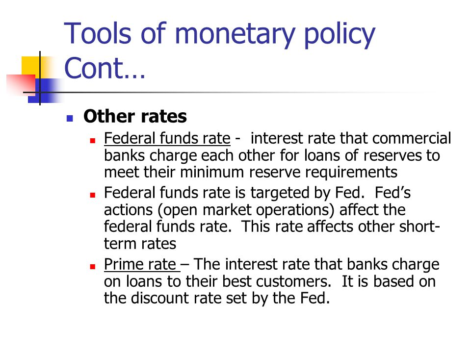 Tools of monetary policy Cont…