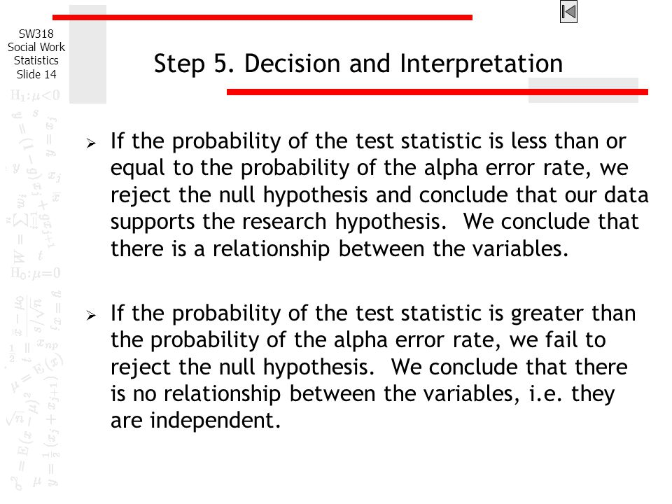 Step 5. Decision and Interpretation