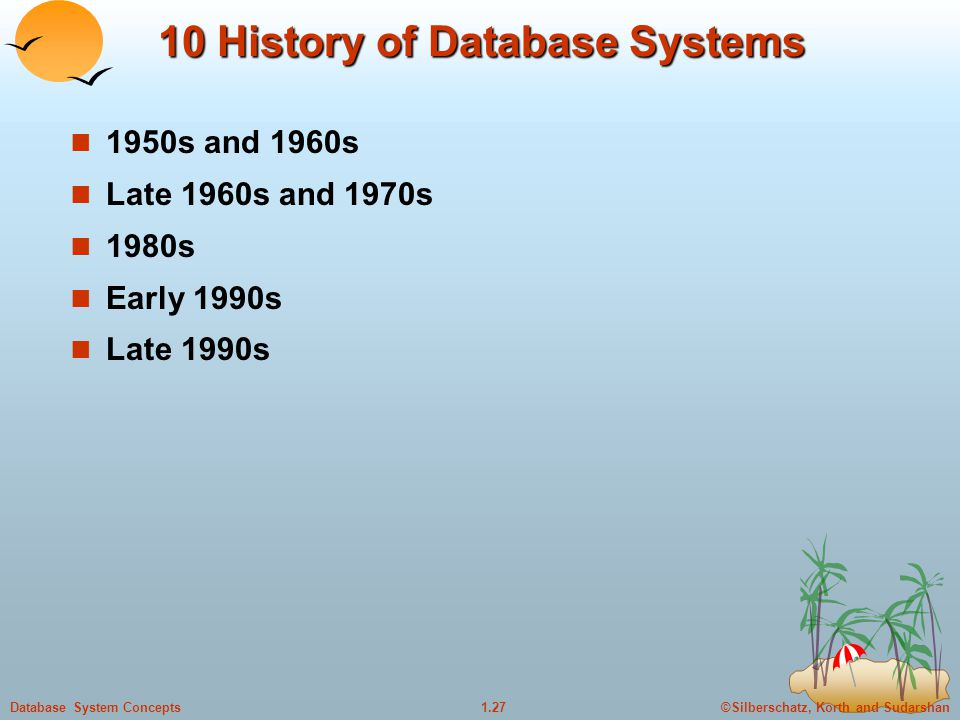 10 History of Database Systems