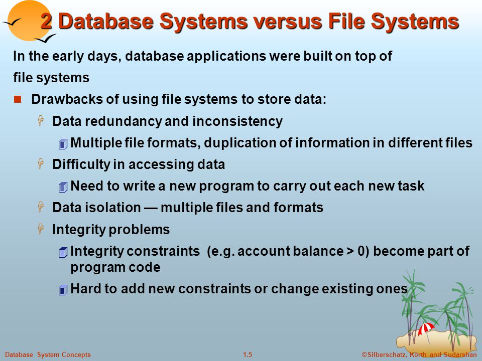 2 Database Systems versus File Systems