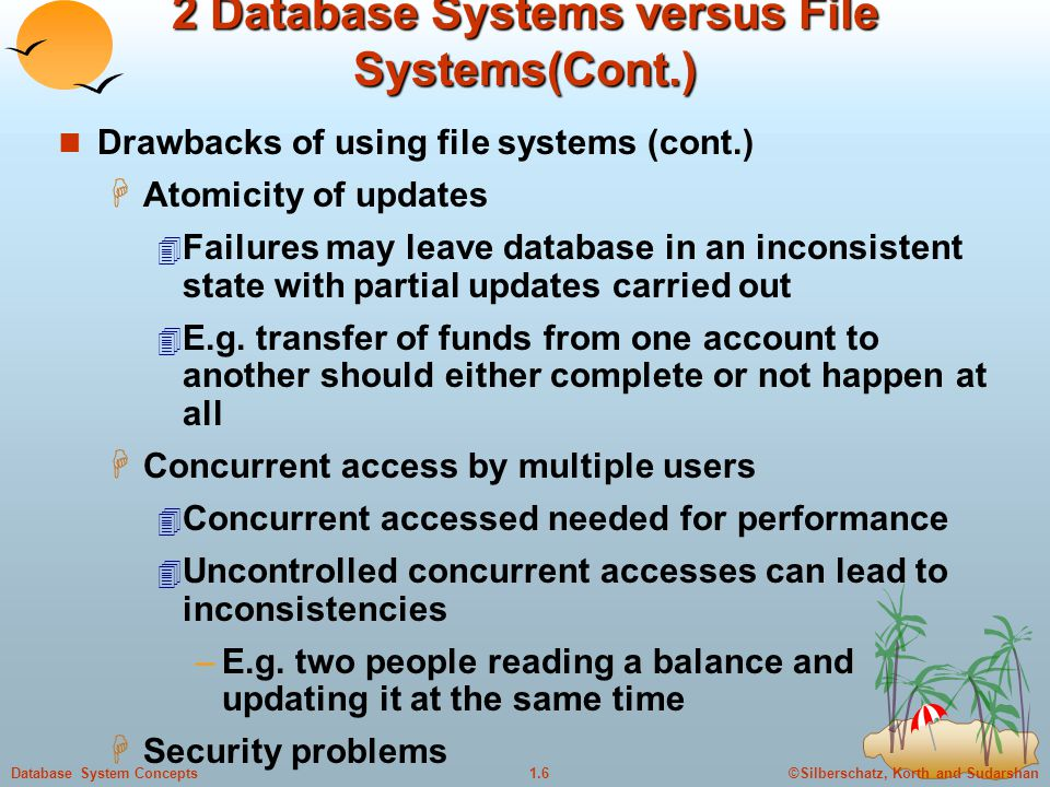 2 Database Systems versus File Systems(Cont.)