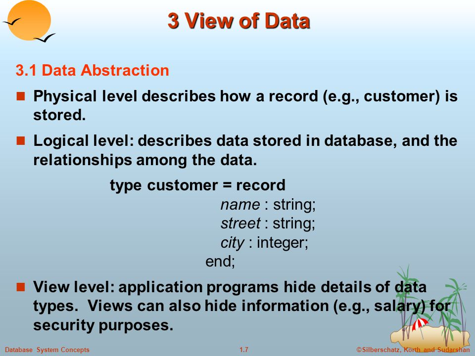 3 View of Data 3.1 Data Abstraction