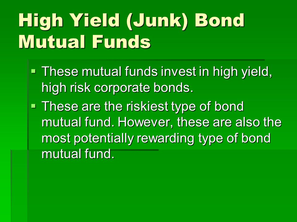 High Yield (Junk) Bond Mutual Funds