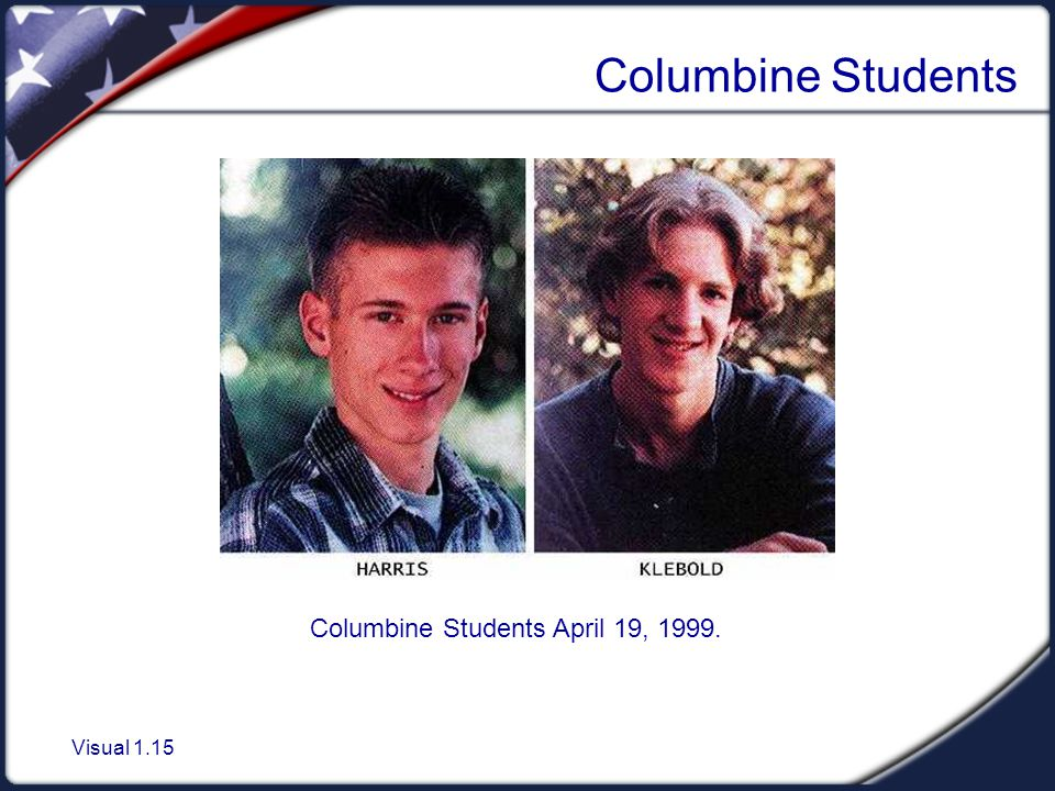 a overview of the incident in columbine high school in littleton colorado 2007:a us shooting rampage at the virginia tech university has left 33 people, including a suspected gunman, dead there were two incidents two.