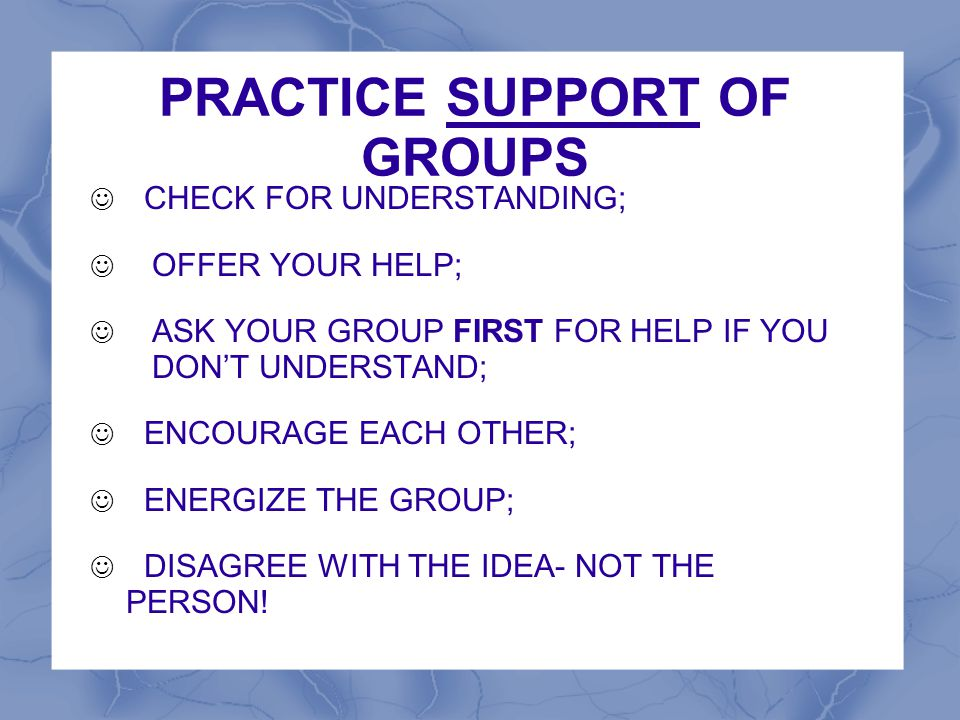 PRACTICE SUPPORT OF GROUPS