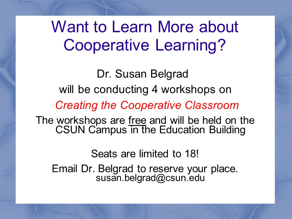Want to Learn More about Cooperative Learning