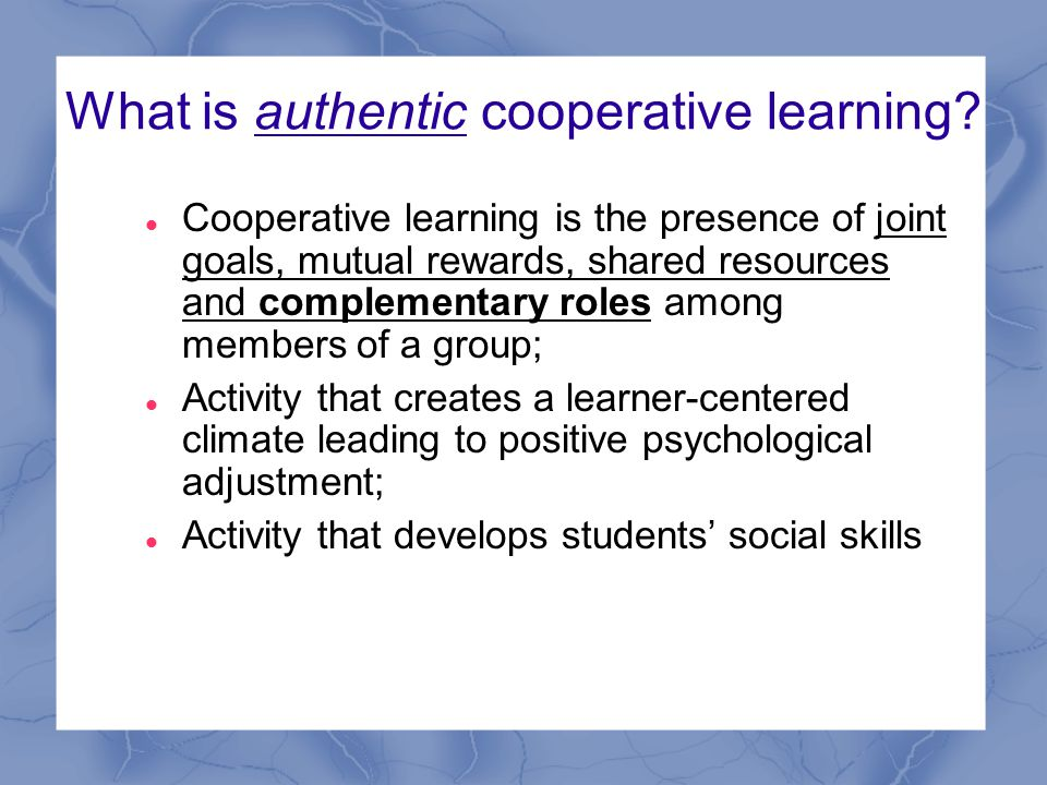 What is authentic cooperative learning