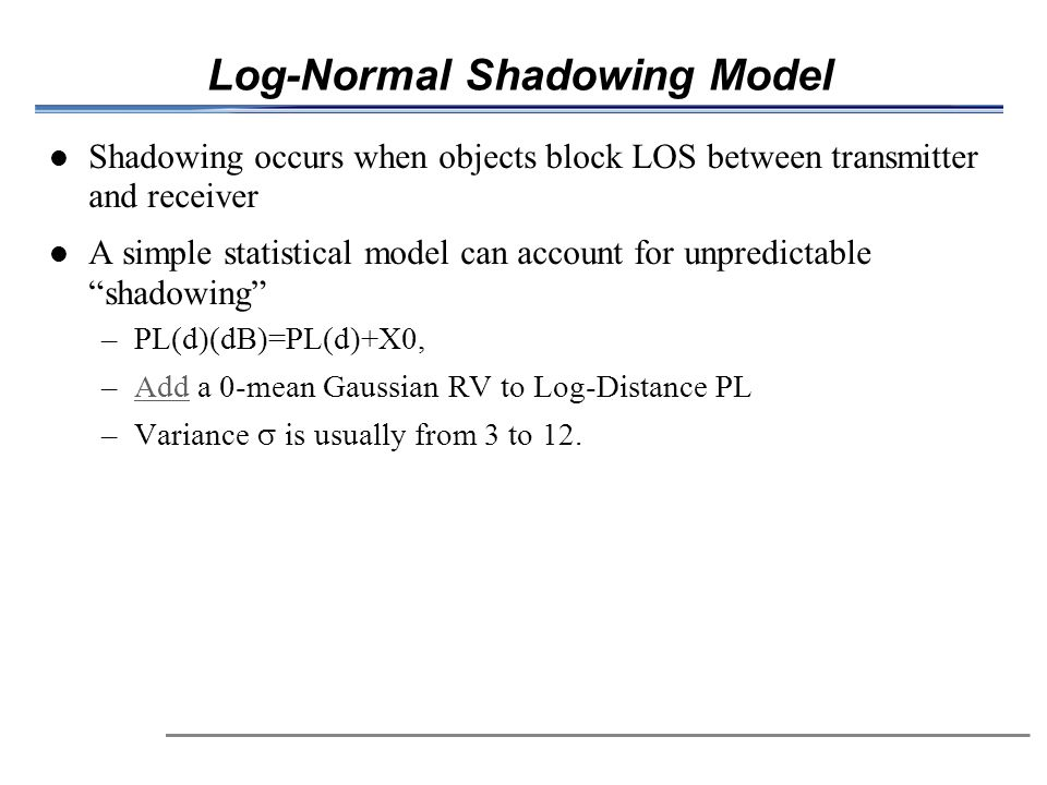 Log-Normal Shadowing Model