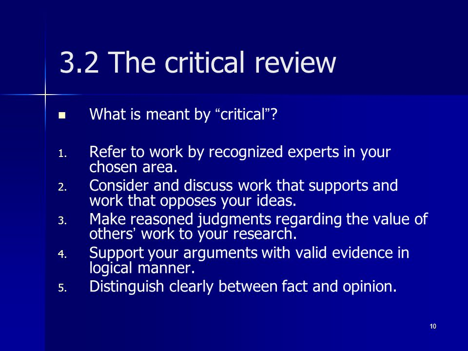 3.2 The critical review What is meant by critical