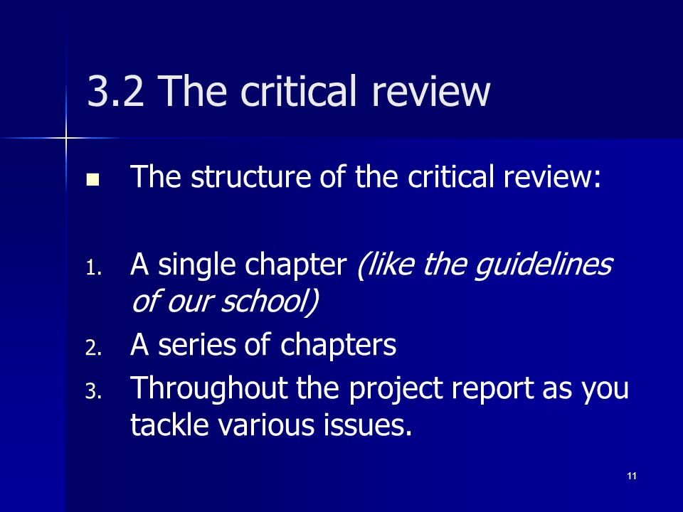 3.2 The critical review The structure of the critical review: