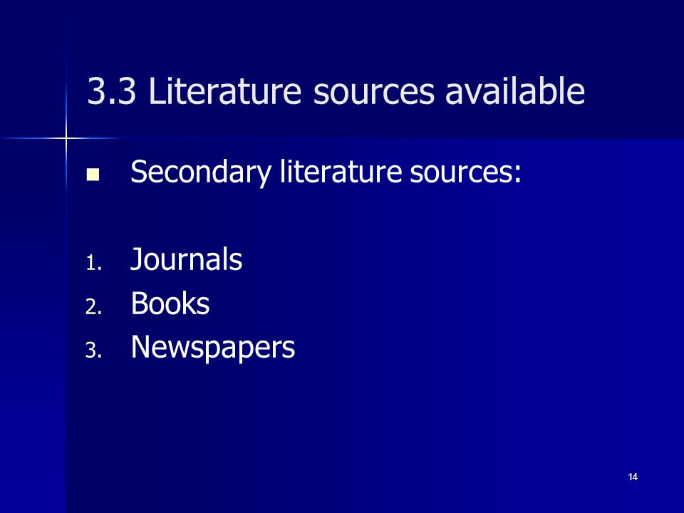 3.3 Literature sources available