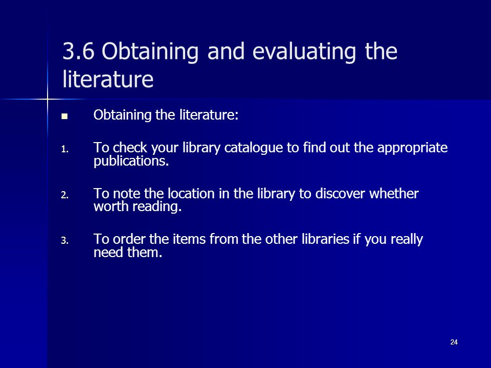 3.6 Obtaining and evaluating the literature