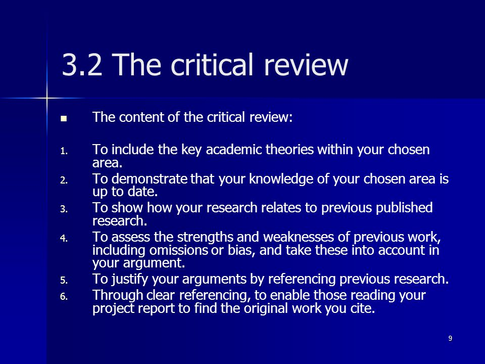 3.2 The critical review The content of the critical review: