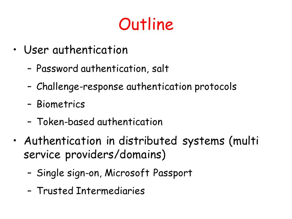 Outline User authentication
