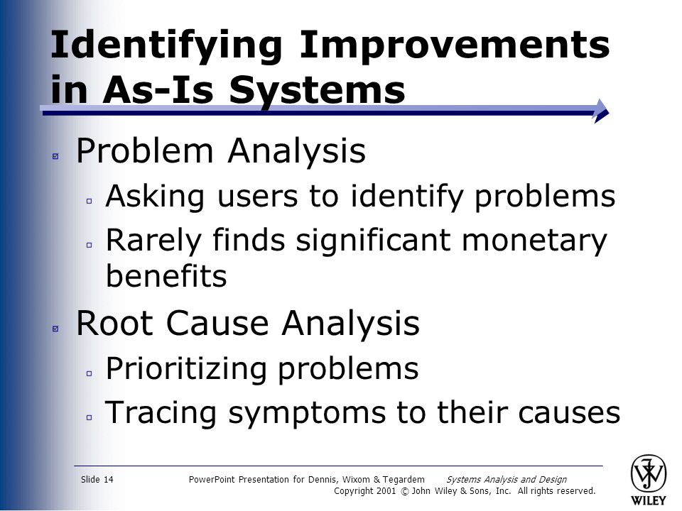 Identifying Improvements in As-Is Systems