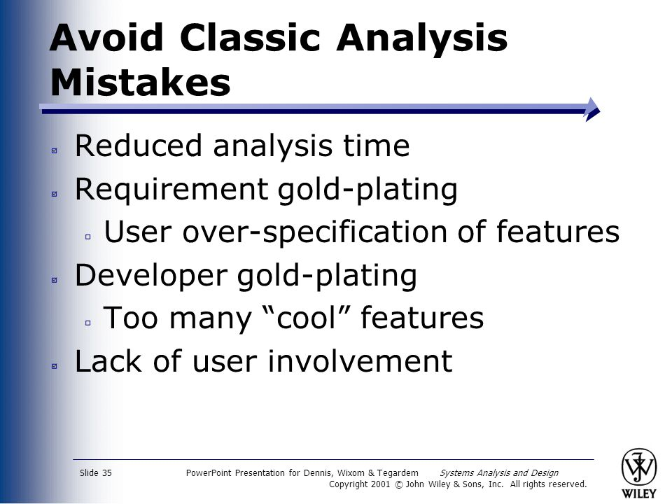 Avoid Classic Analysis Mistakes