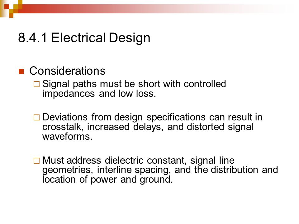 8.4.1 Electrical Design Considerations