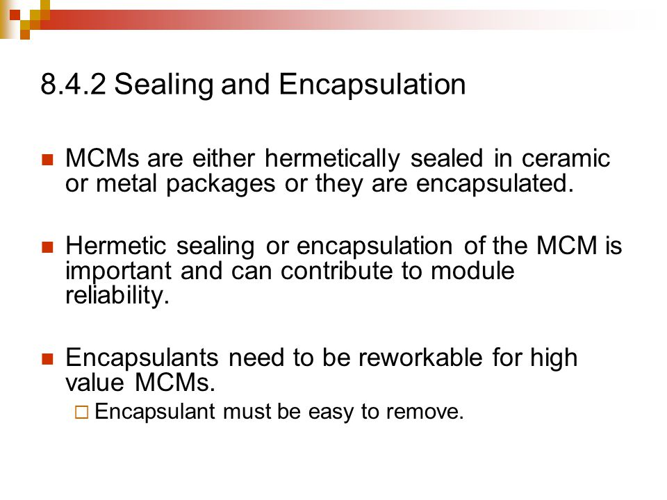 8.4.2 Sealing and Encapsulation