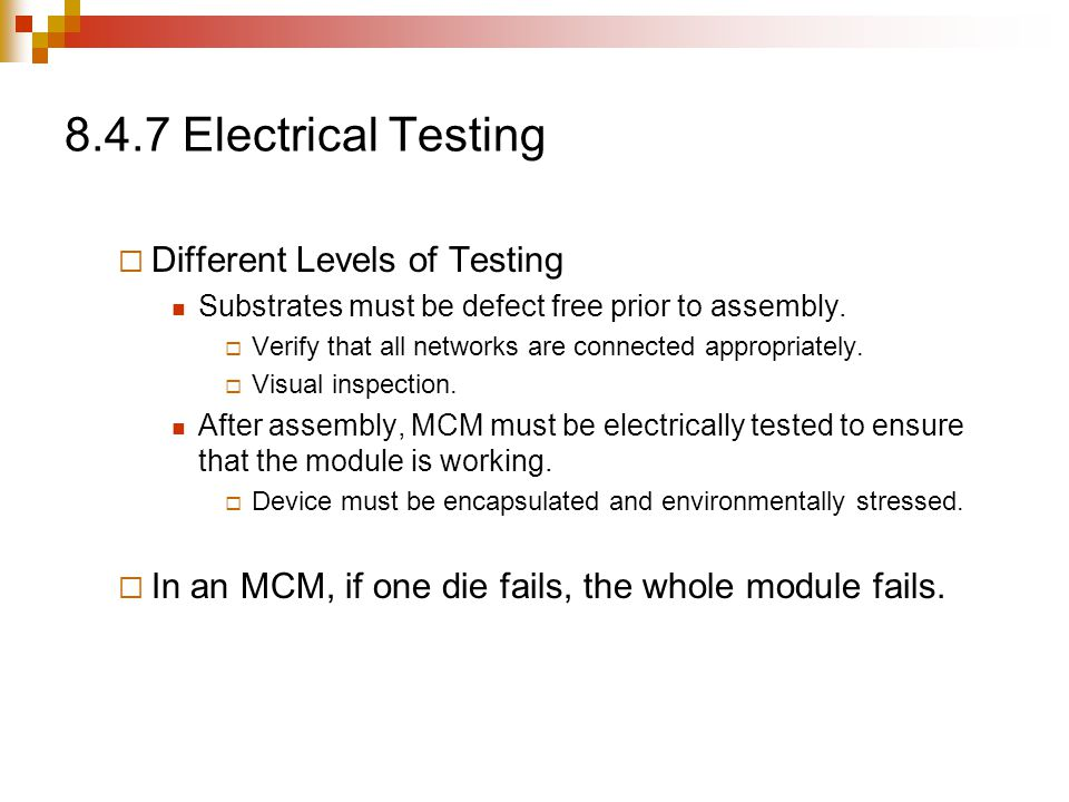 8.4.7 Electrical Testing Different Levels of Testing