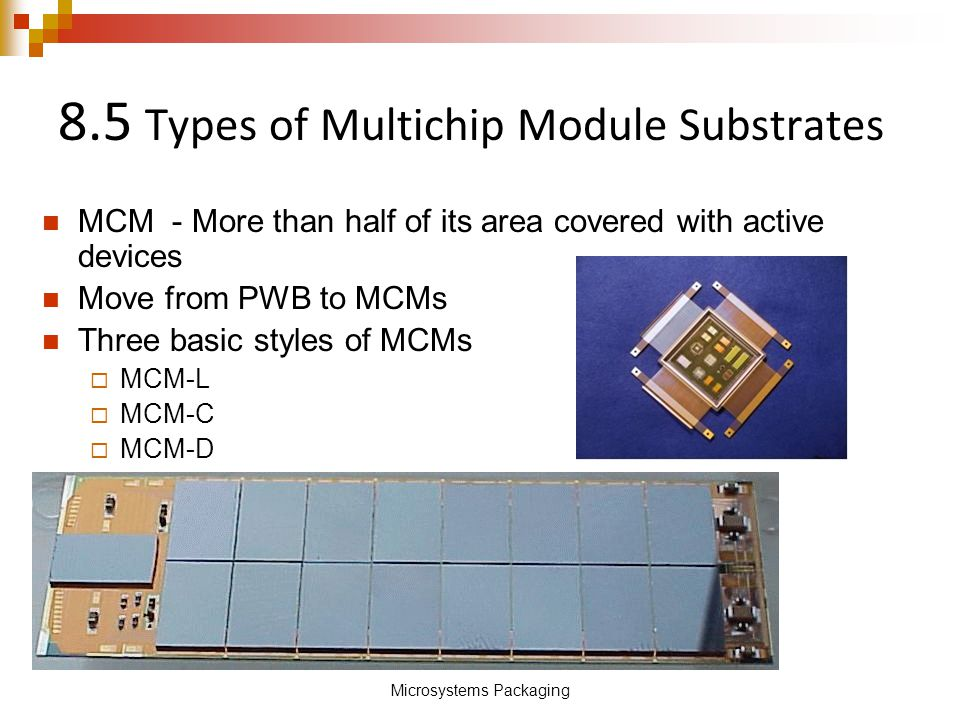 8.5 Types of Multichip Module Substrates