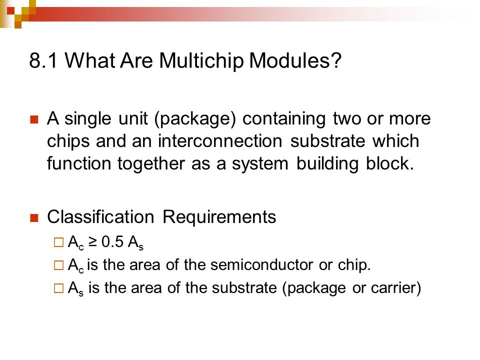 8.1 What Are Multichip Modules