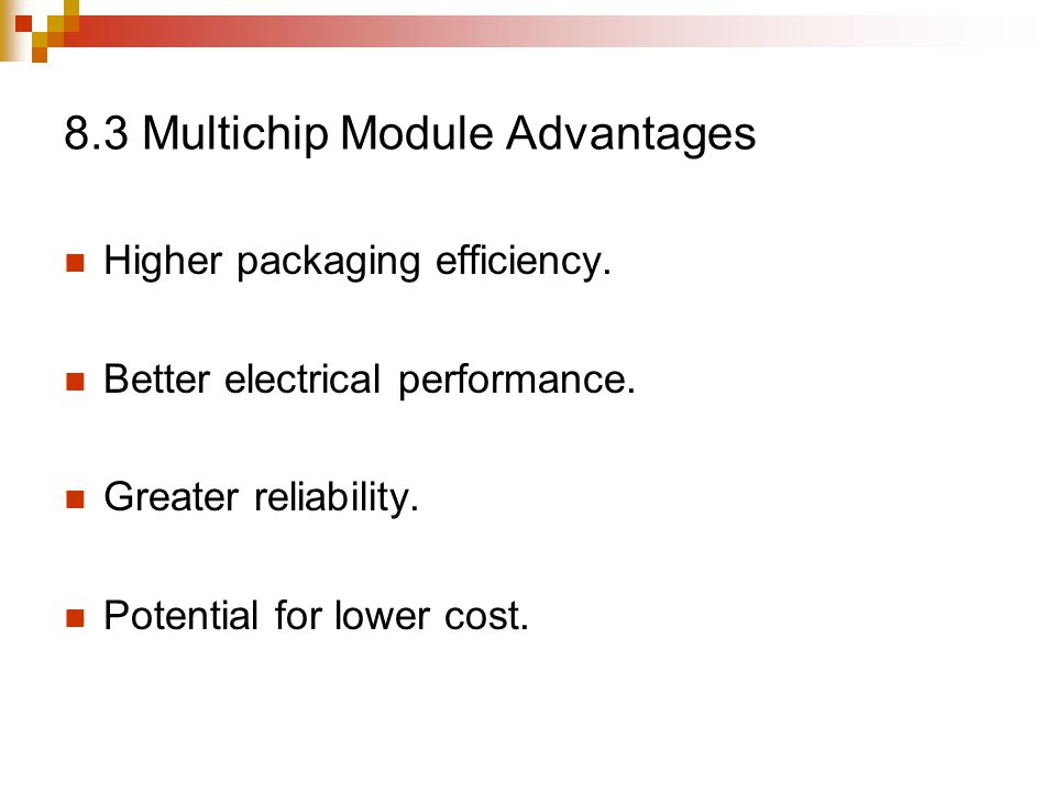 8.3 Multichip Module Advantages
