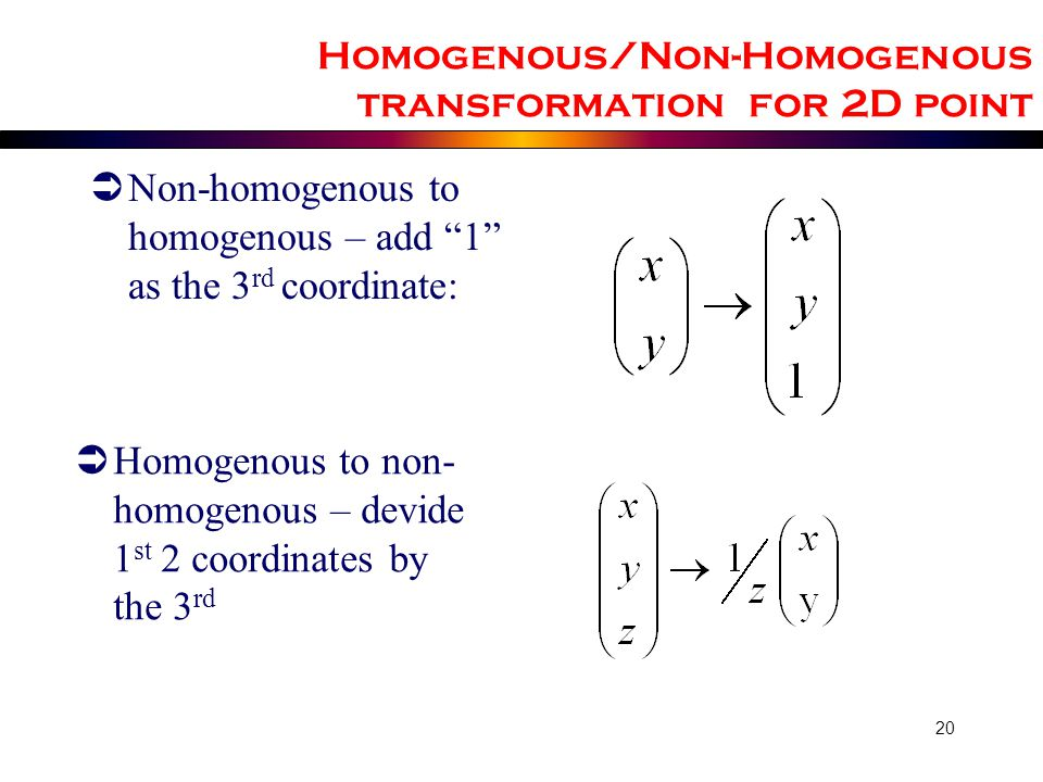 Homogenous/Non-Homogenous transformation for 2D point