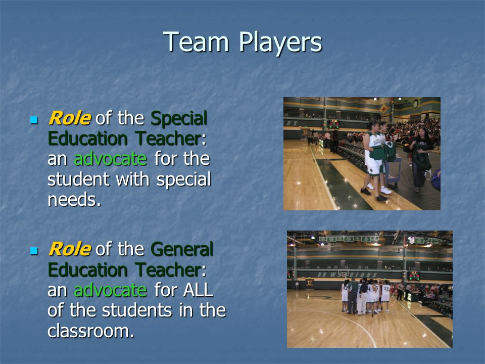 special education team educating students with If a student is unable to function within the general education classroom and/or the special education classroom, the team's next step is to consider placing the student at a school specializing in the education of children with extreme disabilities.
