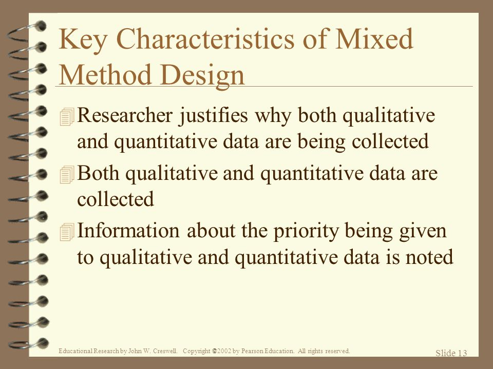 Key Characteristics of Mixed Method Design