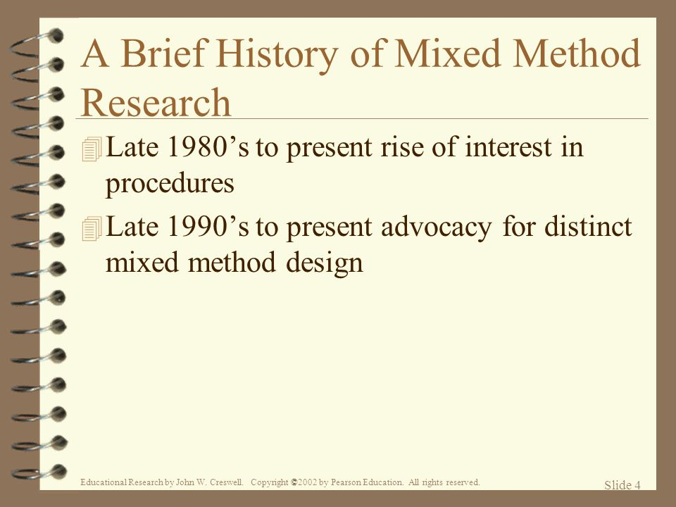 A Brief History of Mixed Method Research