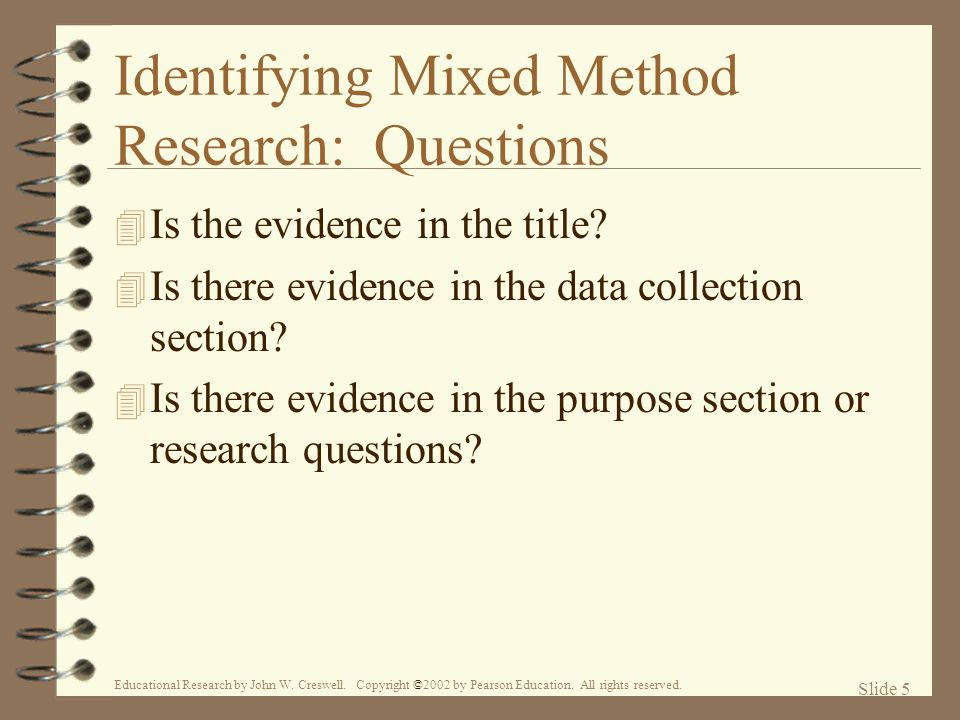 Identifying Mixed Method Research: Questions