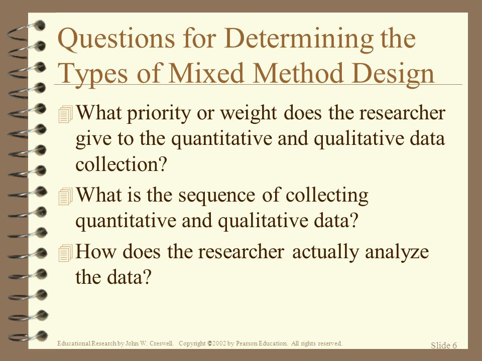 Questions for Determining the Types of Mixed Method Design
