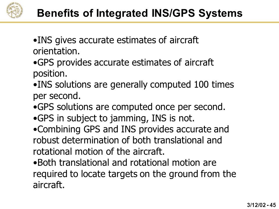 Benefits of Integrated INS/GPS Systems